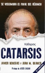 Catarsis. Se vislumbra el final del Régimen.