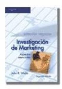 Investigación de marketing. Aspectos esenciales.
