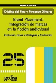 Brand Placement: integración de marcas en la ficción audiovisual.