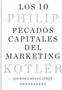 10 pecados capitales del marketing, Los. Signos y soluciones.
