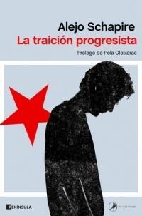 Traición progresista, La.