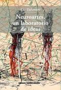 Neuroartes, un laboratorio de ideas.